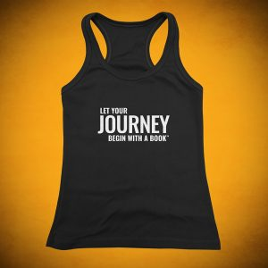 Let Your Journey Begin with a Book - Tank Top