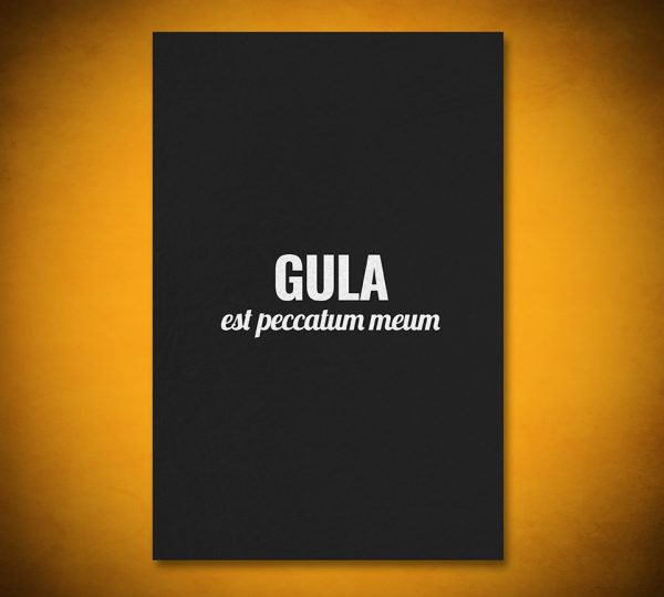 Gluttony is My Sin - Gallery Art