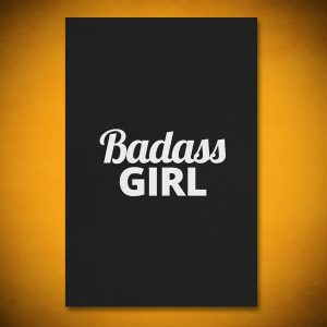 Badass Girl - Gallery Art