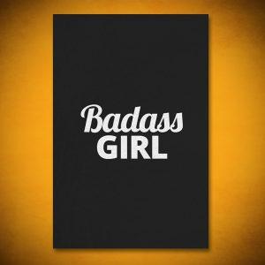 Badass Girl - Gallery Art