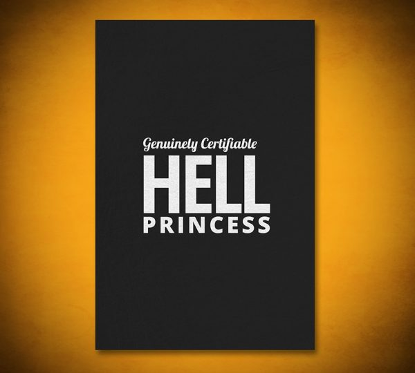 Genuinely Certifiable HELL Princess - Gallery Art
