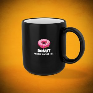 DONUT Ask Me About HELL - Mug