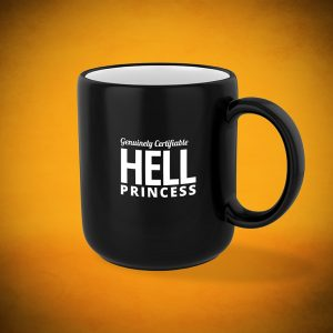 Genuinely Certifiable HELL Princess - Mug