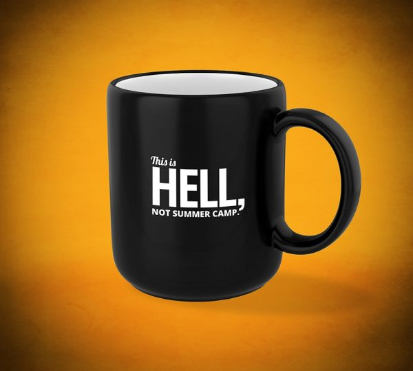 This is HELL, not summer camp - Mug
